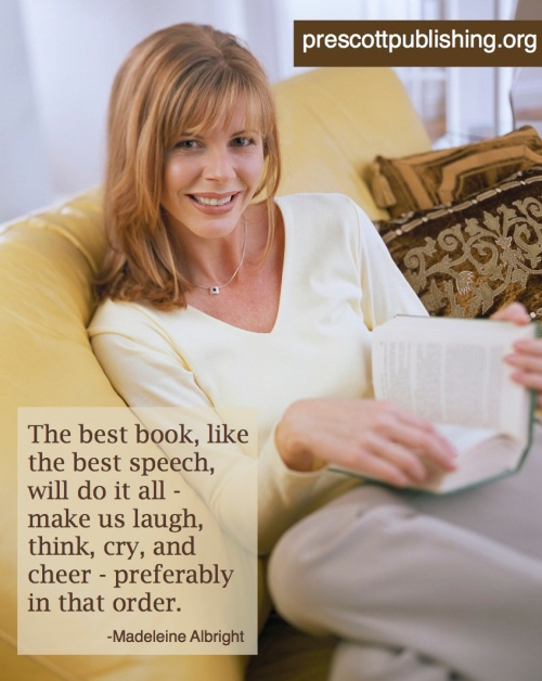 """The best book, like the best speech, will do it all -- make us laugh, think, cry, and cheer -- preferably in that order."""