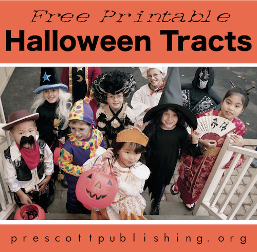 Free Printable Tracts for Trick-or-Treaters | Share something sweet with whoever shows up on your doorstep this Halloween. (http://prescottpublishing.org)