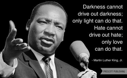 Only light can drive out darkness...